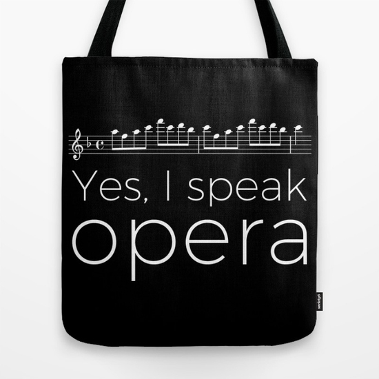 yes-i-speak-opera-soprano-bags