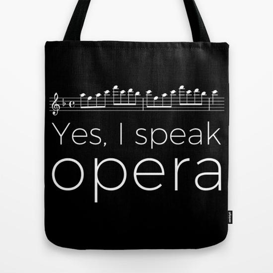 yes-i-speak-opera-soprano-bags