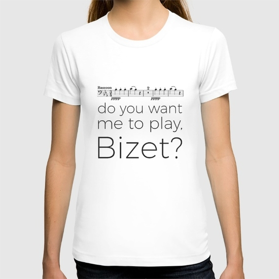 bassoon-do-you-want-me-to-play-bizet-white-tshirts