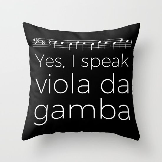 yes-i-speak-viola-da-gamba-pillows