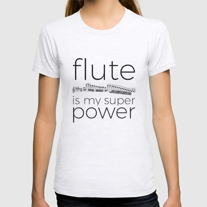 flute-is-my-super-power-tshirts