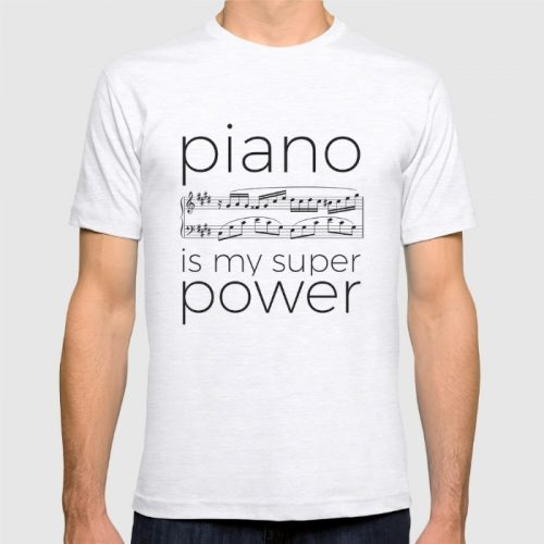 """My instrument is my super power"" t-shirts"