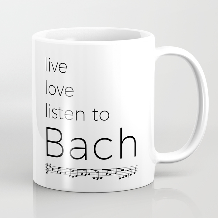 Live, love, listen to Bach Classical Music Mug