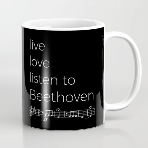 Live, love, listen to Beethoven Classical Music Mug