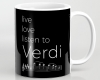 Live, love, listen to Verdi Classical music mug