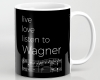 Live, love, listen to Wagner Classical Music Mug