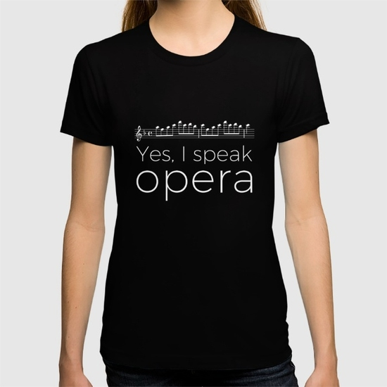yes-i-speak-opera-soprano-tshirts