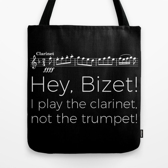 hey-bizet-i-play-the-clarinet-not-the-trumpet-black-bags