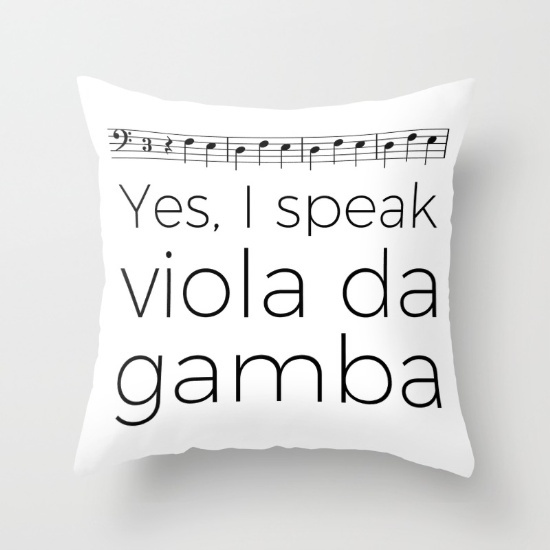 i-speak-viola-da-gamba-pillows