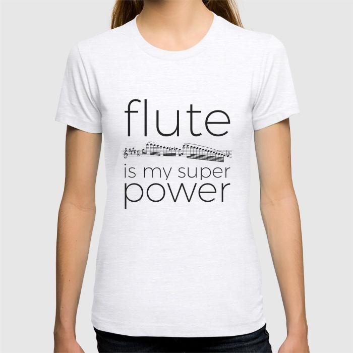 flute-is-my-super-power-tshirts