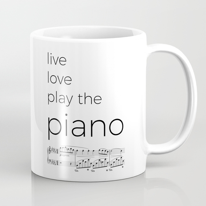 Perfect gift for musician Live Love Play Piano Mug