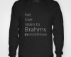 Live, love, listen to Brahms Classical music hoody