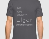 Live, love, listen to Elgar Classical music t-shirt