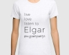 Live, love, listen to Elgar Classical music t-shirt