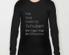 Live, love, listen to Schubert Classical music long sleeves shirt