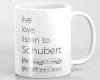 Live, love, listen to Schubert Classical music mug