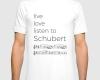 Live, love, listen to Schubert Classical music t-shirt