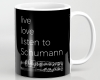 Live, love, listen to Schumann Classical music coffee mug