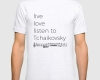 Live, love, listen to Tchaikovsky Classical music fitted tee