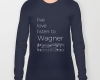 Live, love, listen to Wagner Classical music long sleeves t-shirt